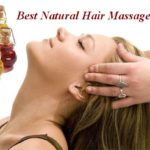 Best Natural Hair Massage Oils for Healthy Hair Growth